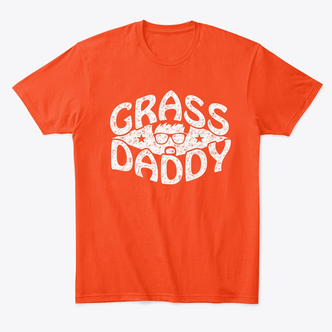 Grass Daddy T-Shirt!